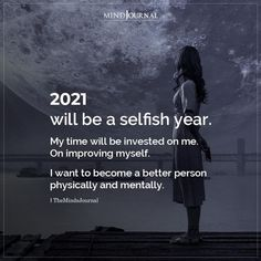 2021 will be a selfish year