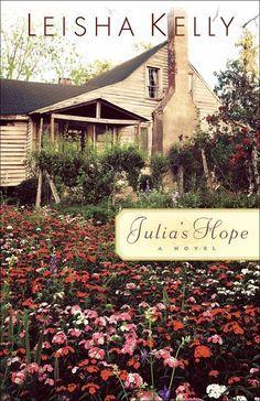 Leisha Kelly - Julia's Hope / #awordfromJoJo #CleanRomance #ChristianFiction #LeishaKelly