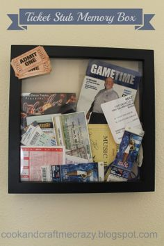 Cook and Craft Me Crazy: Ticket Stub Memory Box