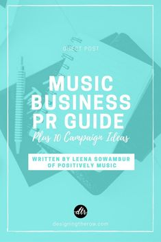 Music Business PR Guide — Designing the Row The Row, Indie Music, Music Music, Music Lyrics, Music Stuff, Live Music, Artist Management, Management Tips, Music Promotion