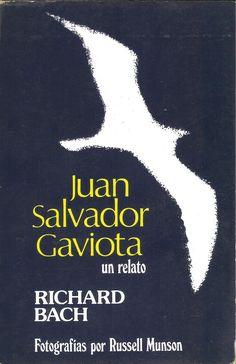 """""""Juan Salvador Gaviota""""  Richard Bach"""