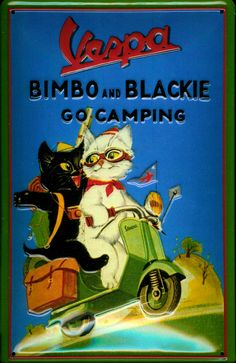 Cats in Art and Illustration: Vespa advertising enamel or tin sign using illustration from Bimbo & Blackie go camping