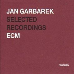 Rarum Selected Recording: Jan Garbarek: Amazon.fr: Musique