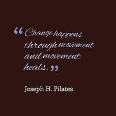Pilates Flow - Change happens through movement and movement heals. – Joseph Pilates Change happens through movem - Pilates Studio, Pilates Logo, Pilates Instructor, Pilates Poses, Pilates Workout Routine, Pilates Reformer, Club Pilates, Fitness Quotes, Fitness Motivation