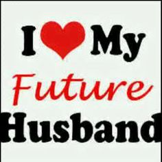 I Love You My Future Wife Llll