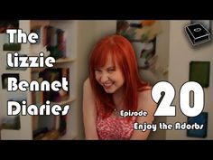 "Catch MK Wiles in ""Enjoy the Adorbs"" - Ep: 20 of the Lizzie Bennet Diaries."