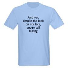 still talking T-Shirt