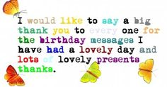 Thanksgiving Quotes For Birthday Wishes Thank You Verses, Thank You Quotes For Birthday, Best Thank You Message, Birthday Wishes Status, Thank You For Birthday Wishes, Birthday Wishes Quotes, Birthday Messages, Happy Birthday, Birthday Cake