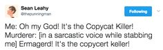 The copycat killer.