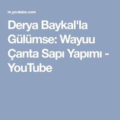 Derya Baykal'la Gülümse: Wayuu Çanta Sapı Yapımı - YouTube