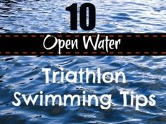 Common sense open water swim tips to give you confidence in the water. #triathlon #swimming