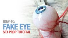How to create a fake eye-great tutorials from these guys!