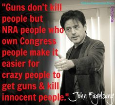 Guns don't kill people, but NRA people who own Congress people make it easier for crazy people to get guns & kill innocent people.