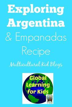 Exploring Argentina and Empanadas Recipe