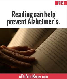 eDidYouKnow.com ►  Reading can help prevent Alzheimer's.
