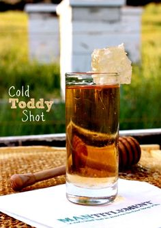 Have a Cold Toddy Shot - Weather you're sick or not, this shot is delicious and good for you! www.mantitlement.com