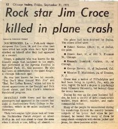 A clip of the newspaper story the day after Jim Croce was killed in a plane crash on Sept. seven months after the Harper concert. Newspaper Front Pages, Newspaper Article, Old Newspaper, Rock N Roll Music, Rock And Roll, Chicago Today, Newspaper Headlines, Famous Graves, History Facts