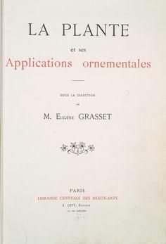 1896 - La plante et ses applications ornementales
