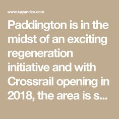 Paddington is in the midst of an exciting regeneration initiative and with Crossrail opening in 2018, the area is set to soar. Here's a brief round-up of some of Paddington's most favoured streets.