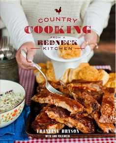 Country Cooking from a Redneck Kitchen Cookbook Review & Giveaway - deadline to enter is 4/22/16