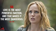 Sara Lance: Love is the most powerful emotion, and that makes it the most dangerous. Hero Quotes, Glee Quotes, Tv Show Quotes, Movie Quotes, Netflix Quotes, Arrow Tv Shows, Arrow Cw, Dc Tv Shows, Team Arrow