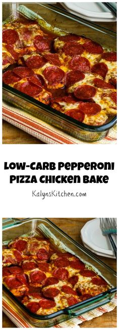 It's almost time for #BackToSchool and that means easy casseroles for dinner. This Low-Carb Pepperoni Pizza Chicken Bake will please the whole family. [from KalynsKitchen.com] #LowCarb #GlutenFree #KidFriendly