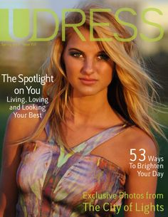 "UDress Spring 2012 ""The Light Issue""  Featuring my dress! =]"