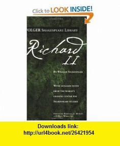 Richard II (Folger Shakespeare Library) (9780743484916) William Shakespeare, Paul Werstine, Dr. Barbara A. Mowat , ISBN-10: 0743484916  , ISBN-13: 978-0743484916 ,  , tutorials , pdf , ebook , torrent , downloads , rapidshare , filesonic , hotfile , megaupload , fileserve