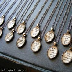 Vintage Dictionary Necklaces (or any cool image, really)         All you need is an old dictionary that contains the word you want, craft epoxy, beveled glass pendants (you can find them where you find glass pebbles and etc. in craft stores usually, a backing that you like (check the jewelry section of the craft store, and a chain that is the length you like. Put it all together and VIOLA, an amazing necklace!