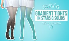 Gradient Tights in Stars & SolidsHello!!A couple years ago I started running a shopping blog and something I was always in love with were starry tights like these!I reallywanted a pair but I hardly ever buy myself stuff, so I made them for my sims instead! I also made some plain gradients because I thought they were cute! c:I hope you guys like them!! ♥Let me know if you want more colours in the starry version! TOU; No reuploading! // CCDownload:Mediafire