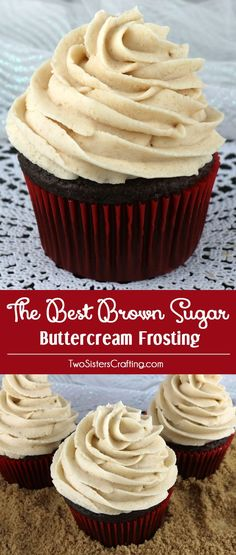 Brown Sugar Buttercream Frosting - a unique take on a traditional butter cream frosting. Rich, creamy and delicious with a hint of caramel it would be a great frosting for so many types of cakes: Chocolate, Apple, any kind of Spice Cake . even Pumpkin. Cupcake Frosting, Cupcake Cakes, Frosting Types, Cookie Dough Frosting, Cupcake Recipes, Baking Recipes, Homemade Frosting Recipes, Apple Recipes, Dessert Recipes