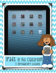 iPads in the Classroom: 3 Introductory Lessons (A FREE PDF): http://www.technologytailgate.com/2013/09/how-do-you-introduce-ipads-to-your.html