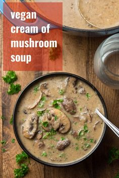You will not miss the dairy in this luscious vegan cream of mushroom soup! Made with savory herbs, cremini mushrooms and white wine in a silky coconut milk base, this soup is pure comfort in a bowl. Vegetarian Soup, Vegan Soups, Vegetarian Recipes, Veg Recipes, Vegan Meals, Vegan Food, Vegan Mushroom Soup, Mushroom Soup Recipes, Mushroom Meals