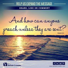 And how can anyone preach unless they are sent?  Send us! Retweet, share, like.