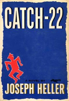 CATCH 22 – JOSEPH HELLER Captain John Joseph Yossarian battling the circular logic of wartime bureaucracy in order to stay alive, or at least die trying. Joseph Heller, Books To Read Before You Die, Books Everyone Should Read, Cool Books, My Books, Read Books, Rory Gilmore, Cover Design, Best Book Covers