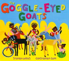 Buy The Goggle-Eyed Goats by Stephen Davies at Mighty Ape NZ. Old Al Haji Amadu lived in a town called Timbuktu in a very hot country called Mali in the middle of Africa. He had three wives, seven children and fi. Green Books, Royal College Of Art, African Countries, West Africa, The Guardian, Cattle, Childrens Books, Goats, Book Art