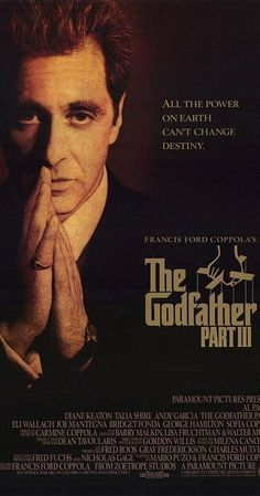 Directed by Francis Ford Coppola.  With Al Pacino, Diane Keaton, Andy Garcia, Talia Shire. In the midst of trying to legitimize his business dealings in New York and Italy in 1979, aging Mafia don Michael Corleone seeks to avow for his sins while taking a young protégé under his wing.