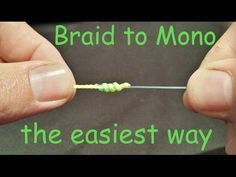 How to Tie Monofilament to Braid : Double Uni Knot - YouTube