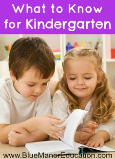 Suggestions on what your child should learn for each subject before entering Kindergarten.