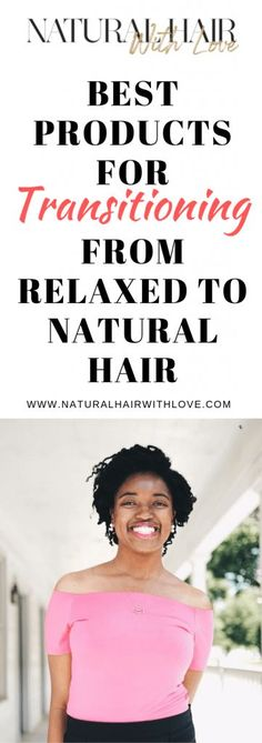 Here are some of the best products for transitioning from relaxed to natural hair that can help you take your hair care game to. Best Natural Hair Products, Natural Hair Care Tips, Long Natural Hair, Natural Hair Growth, Natural Hair Journey, Natural Hair Styles, Deep Conditioner For Natural Hair, Natural Hair Moisturizer, Hair Growth Tips