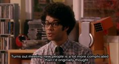 Moss is not wrong.   The IT Crowd