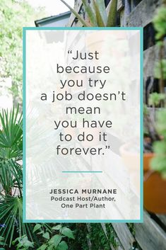 But actually.... We're loving the real talk advice from Jessica Murnane, podcast host and author of One Part Plant. | Career Contessa