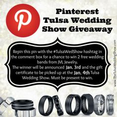 Follow us on Pinterest and repin this pin to enter to win a free wedding band set from JVL Jewelry #TulsaWedShow See image for rules.