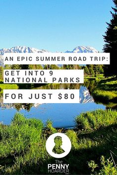 Dreaming of a national parks road trip this summer? One smart way to save money on your adventure is by buying the national parks pass -- an $80 ticket that gets you into every park, all year long. Here's a road trip itinerary that helps you visit nine of the most spectacular national parks.  - The Penny Hoarder http://www.thepennyhoarder.com/national-parks-road-trip/