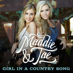 Meet Maddie & Tae, the duo making waves and calling out the 'party bro country' trend (Q&A).