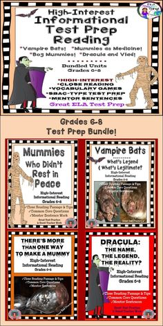 Bundled high-interest close reading for grades 6-8!  Includes four units in one:  Dracula, Vampire Bats, Bog Mummies, Mummies as Medicine.  Perfect for test preparation and practicing close reading strategies with tips and annotation marks.  Common Core questions are exactly what you'll need to sneak in test prep throughout the year. Mentor sentences and vocabulary tests included.  Directions and tips are part of this 160-page unit!