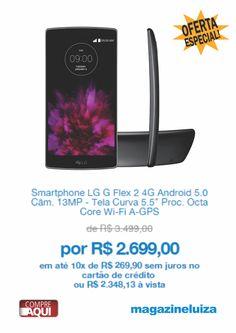 https://www.magazinevoce.com.br/magazinedionenora/p/tecnologia/1409561/smartphone-lg-g-flex-2-4g-android-50-cam-13mp-tela-curva-55-proc-octa-core-wi-fi-a-gps/110105/