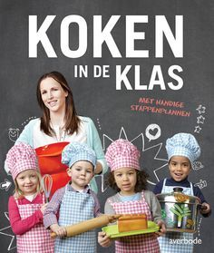 Koken in de klas : met handige stappenplannen - Nele Soors - #Kleuters #Koken - plaatsnr. 629.2/044 Back 2 School, Pre School, Kids Food Crafts, Kindergarten Themes, Little Chef, Pizza Restaurant, Hygiene, Food Themes, School Lessons