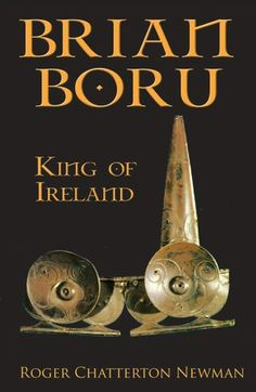 Brian Boru: High King of Ireland Arthur And Guinevere, Brian Boru, Mists Of Avalon, Irish Warrior, William The Conqueror, Reading Rainbow, Irish Men, Book Nooks, Family History
