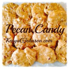 """Pecan Candy of the """"suthan kind"""""""